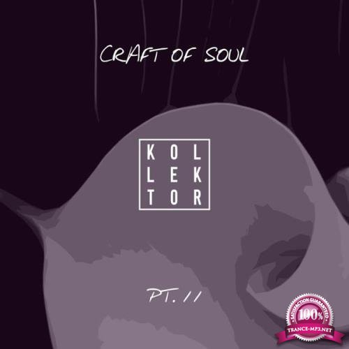 Craft of Soul, Part. 11 (2019)