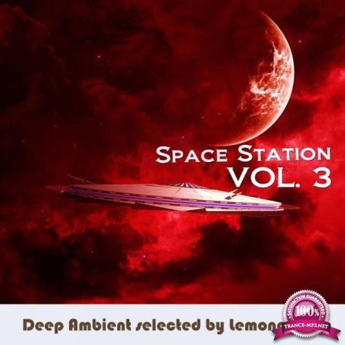 Space Station Vol. 3 (Selected by Lemongrass) (2019)
