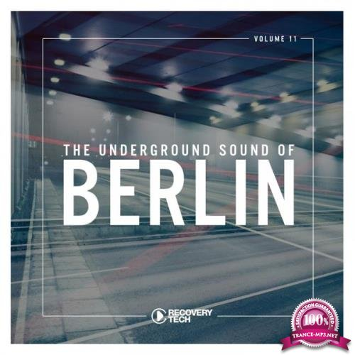 The Underground Sound of Berlin, Vol. 11 (2019)