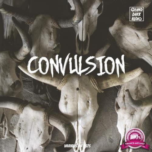 Grand Dark Audio - Convulsion (2019)