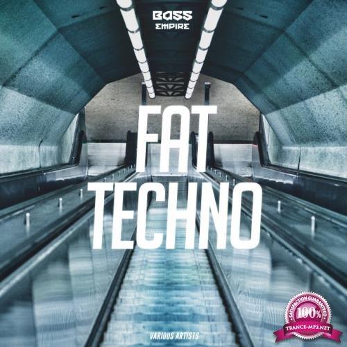 Fat Techno (2019)