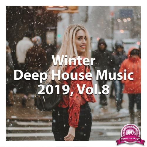 Winter Deep House Music 2019, Vol. 8 (Comiled & Mixed by Gerti Prenjasi) (2019)