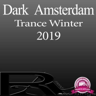Dark Amsterdam Trance Winter 2019 (2019)