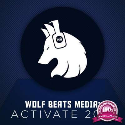 Wolf Beats Media Activate 2018 (2019)