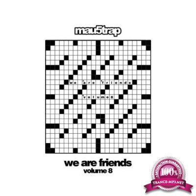 We Are Friends: Volume 8 (2019) FLAC