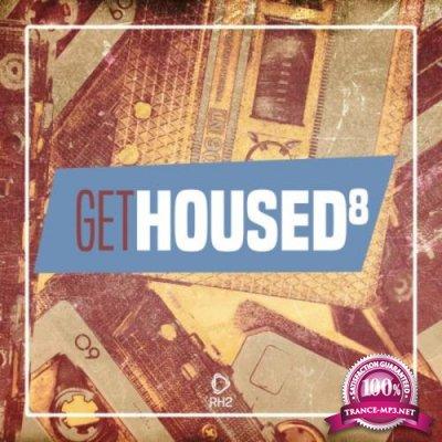 Get Housed, Vol. 8 (2019)