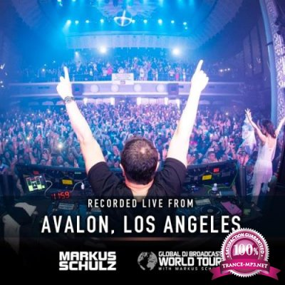 Markus Schulz - Global DJ Broadcast (2019-01-10) World Tour Los Angeles