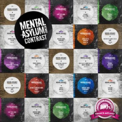 Mental Asylum Contrast (Mixed By Indecent Noise) (2019)