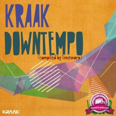 Kraak Downtempo Vol. 3 (Compiled by Timewarp) (2019)