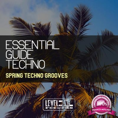 Essential Guide Techno (Spring Techno Grooves) (2019)