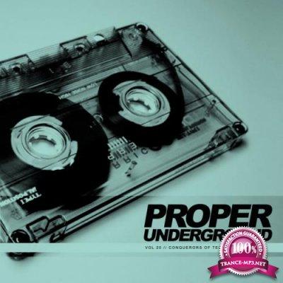 Proper Underground, Vol.20 Conquerors Of Techno (2019)