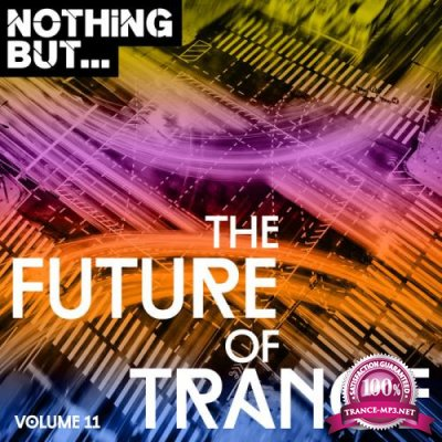 Nothing But... The Future of Trance, Vol. 11 (2019)