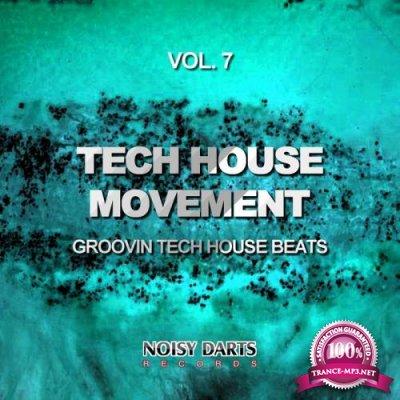 Tech House Movement, Vol. 7 (Groovin Tech House Beats) (2019)