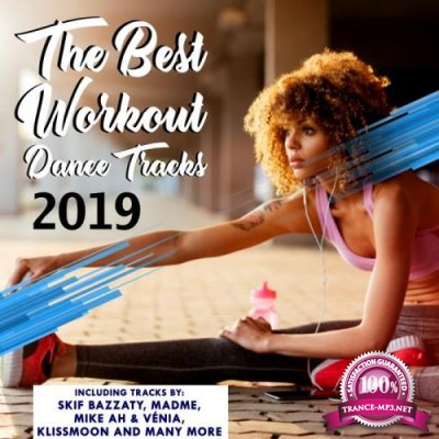 The Best Workout Dance Tracks 2019 (2019)
