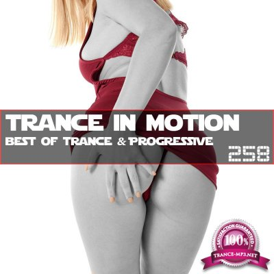 Trance In Motion Vol.258 (2019)
