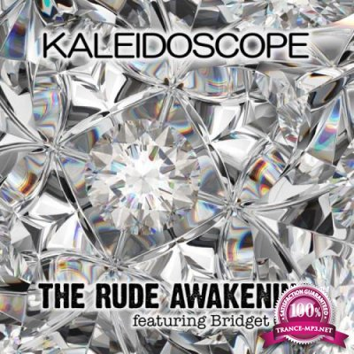 The Rude Awakening featuring Bridget Gray - Kaleidoscope (2019)