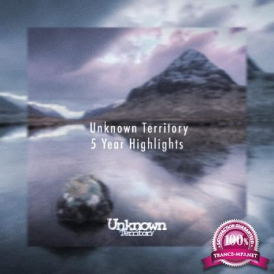 Unknown Territory 5 Year Highlights (2019) Flac