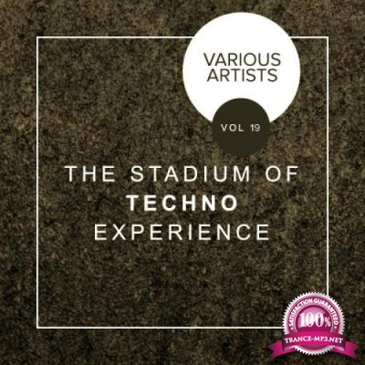 The Stadium Of Techno Experience, Vol. 19 (2019)