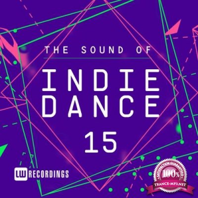 The Sound Of Indie Dance, Vol. 15 (2019)