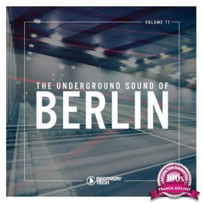 The Underground Sound of Berlin, Vol. 11 (2019)