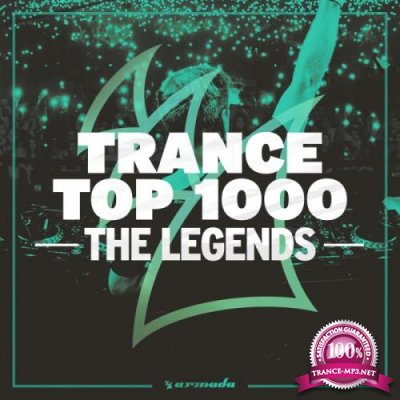 Trance Top 1000 - The Legends (2019) FLAC