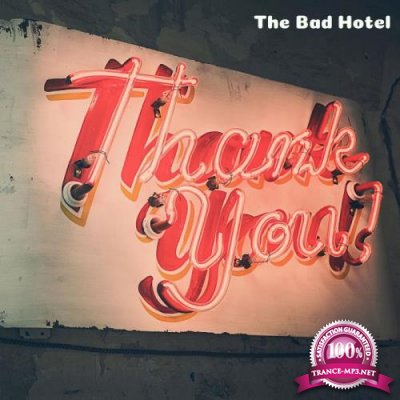 The Bad Hotel - Thank You (2019)