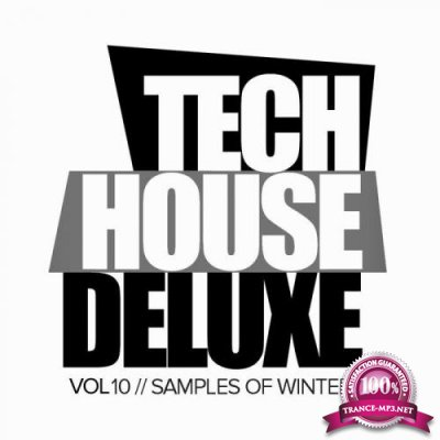 Tech House Deluxe, Vol.10 Samples Of Winter (2019)
