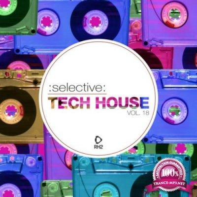 Selective: Tech House, Vol. 18 (2019)