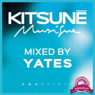 Kitsune Musique (Mixed by Yates) (2019)
