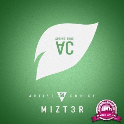 Artist Choice 064: Mizt3r (2019)