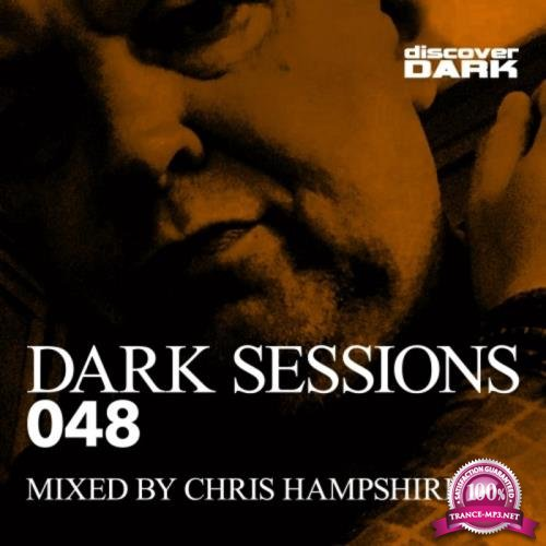 Dark Sessions 048 (Mixed by Chris Hampshire) (2019)