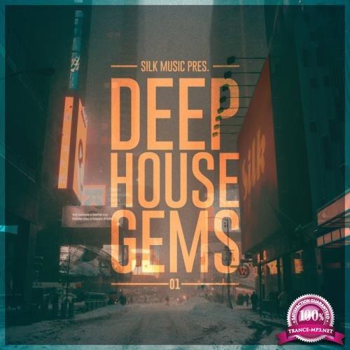 Silk Music Pres. Deep House Gems 01 (2019)