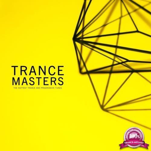 Trance Masters (The Hottest Trance & Progressive Tunes) (2019)
