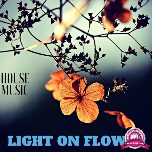 Light On Flower House Music (2019)