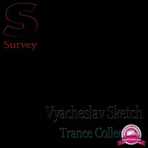 Vyacheslav Sketch - Trance Collection (2019)