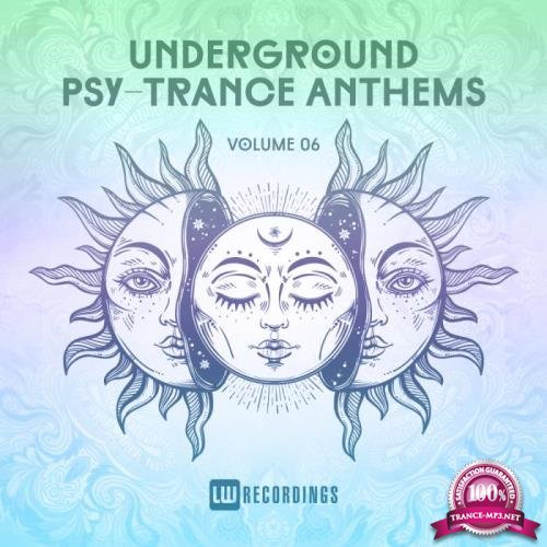 Underground Psy-Trance Anthems, Vol. 06 (2019)