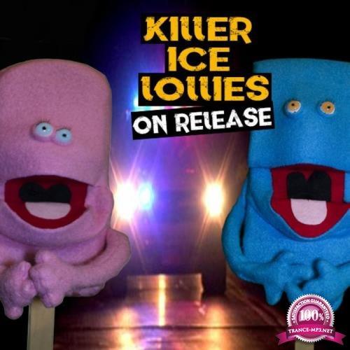 Killer Ice Lollies - On Release (2019)