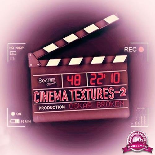 Oskar Broken - Cinema Textures 2 (2019)