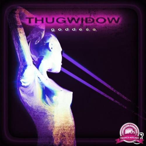 Thugwidow - Goddess (2019)