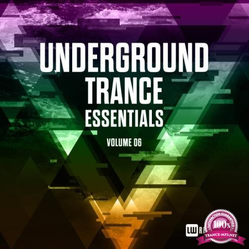 Underground Trance Essentials, Vol. 06 (2019)