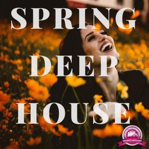 Spring Deep House (2019)