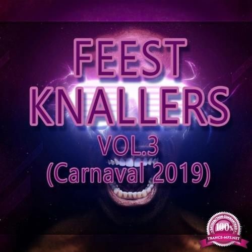 Feest Knallers, Vol. 3 (Carnaval 2019) (2019)