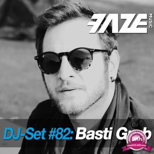 Faze DJ Set #82: Basti Grub (2019) FLAC