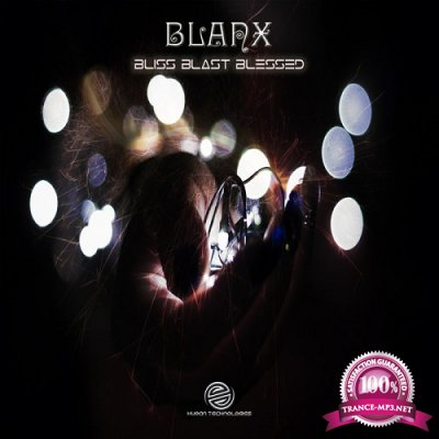 Blanx - Bliss Blast Blessed EP (2019)