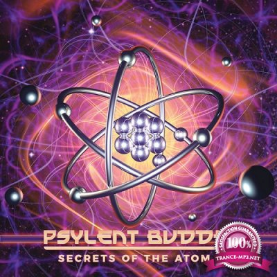 Psylent Buddhi - Secrets Of The Atom (2019)