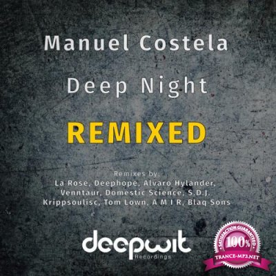 Manuel Costela - Deep Night Remixed (2019)