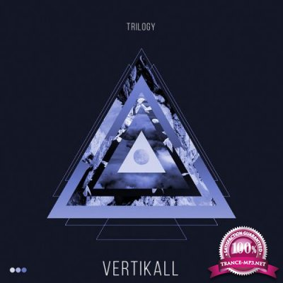 Vertikall - Trilogy (2019)
