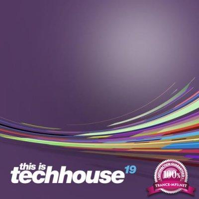 Tronic Soundz - This is Techhouse Vol. 19 (2019)