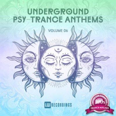 Underground Psy-Trance Anthems, Vol. 06 (2019)