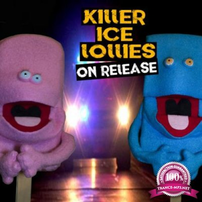Killer Ice Lollies - On Release (2019)